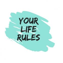 Your Life Rules